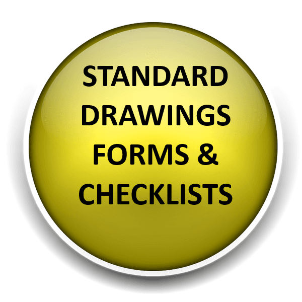 Standard Drawings, Forms and Checklist